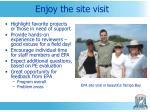enjoy the site visit
