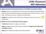 ccrd placement not admission
