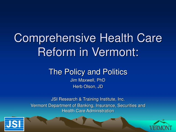 comprehensive health care reform in vermont n.