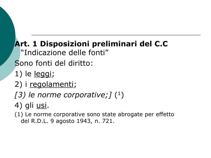 Art. 1 Disposizioni preliminari del C.C