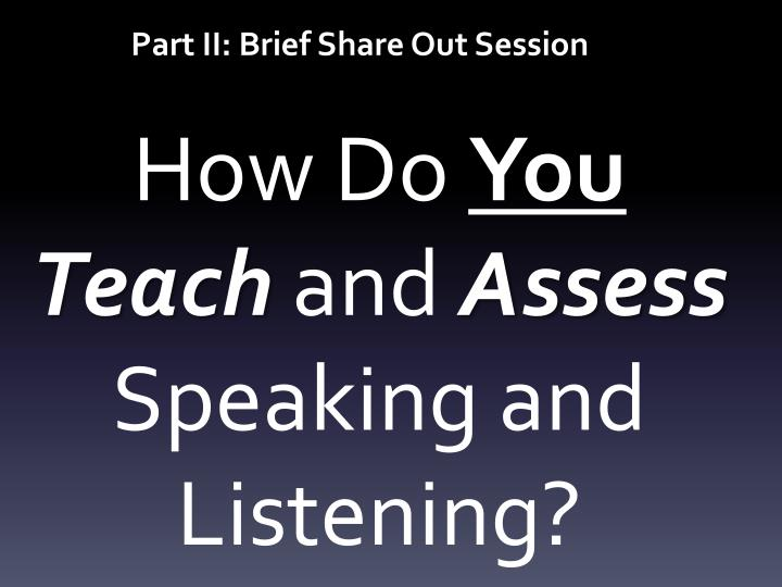 Part II: Brief Share Out Session