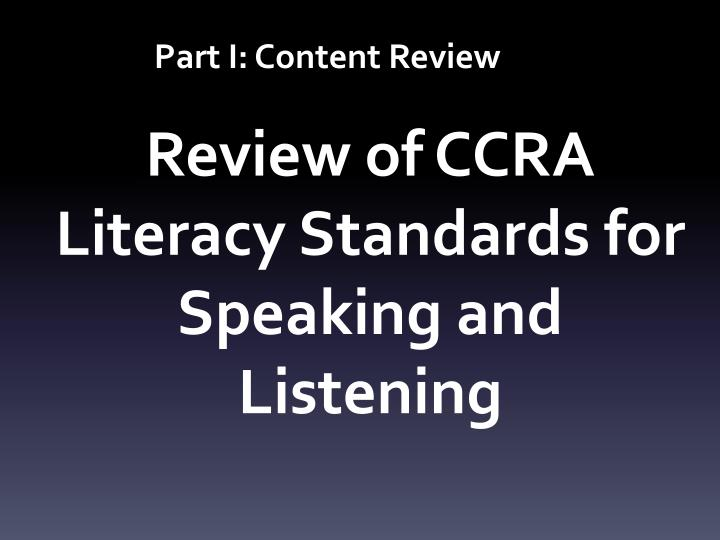 Review of ccra literacy standards for speaking and listening