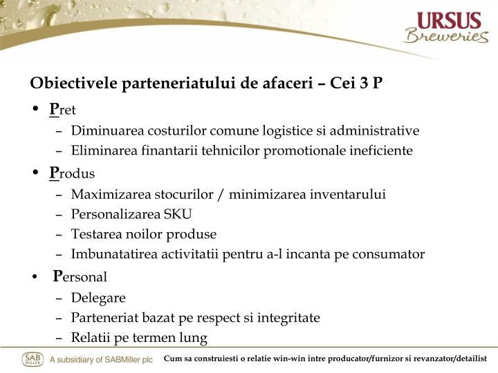 Obiectivele parteneriatului de afaceri – Cei 3 P