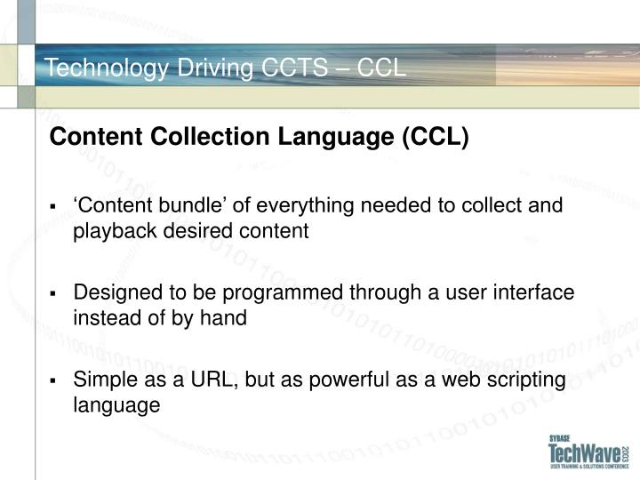Technology Driving CCTS – CCL