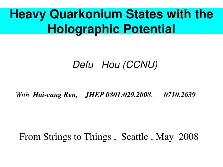heavy quarkonium states with the holographic potential n.