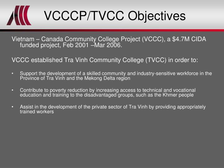 VCCCP/TVCC Objectives