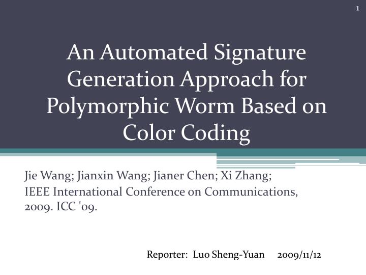 an automated signature generation approach for polymorphic worm based on color coding