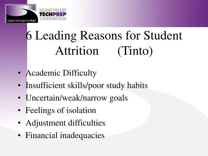 6 Leading Reasons for Student Attrition (Tinto)