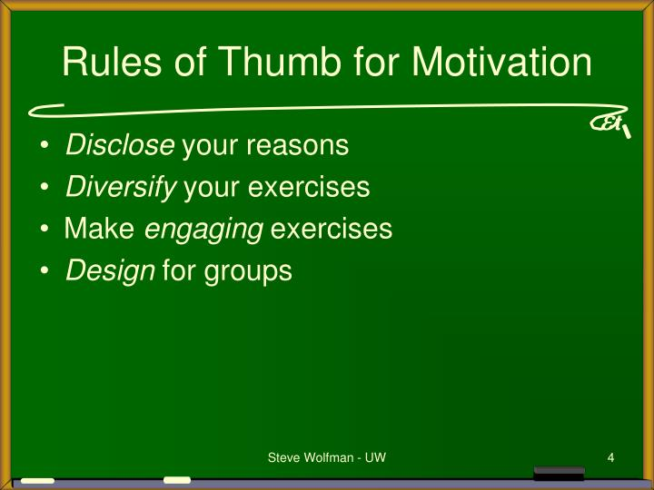 Rules of Thumb for Motivation