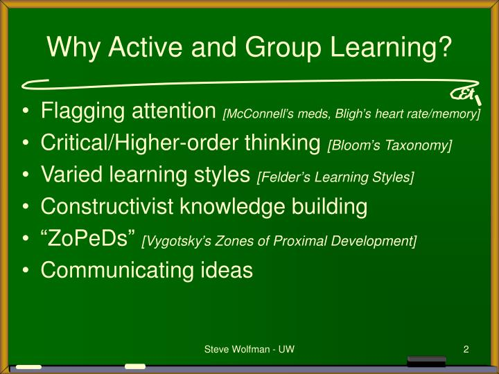 Why active and group learning