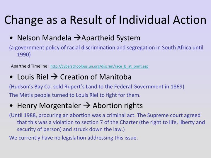Change as a Result of Individual Action