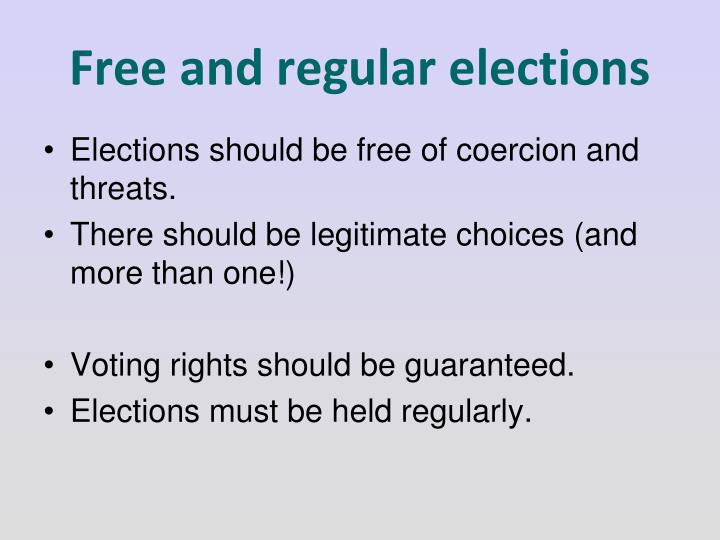 Free and regular elections