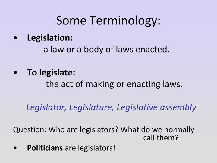Some Terminology: