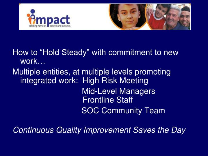 "How to ""Hold Steady"" with commitment to new work…"