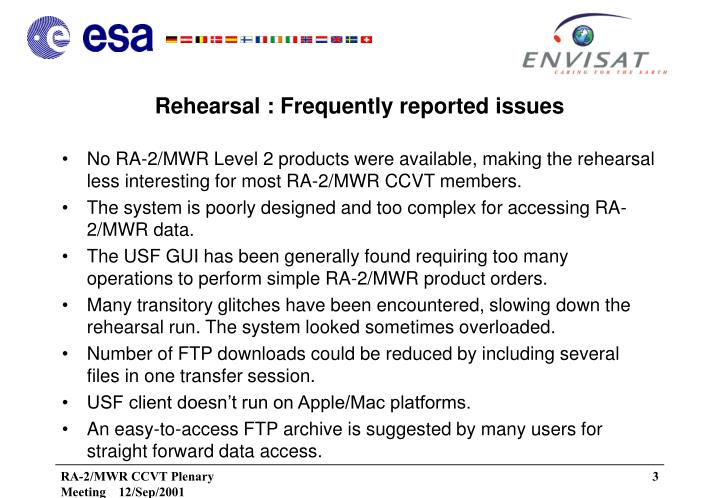 Rehearsal frequently reported issues