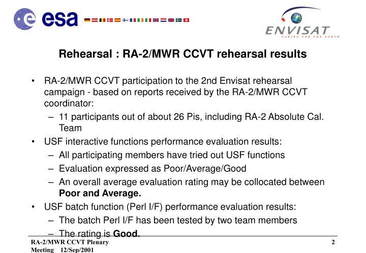 Rehearsal ra 2 mwr ccvt rehearsal results
