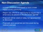 non discussion agenda