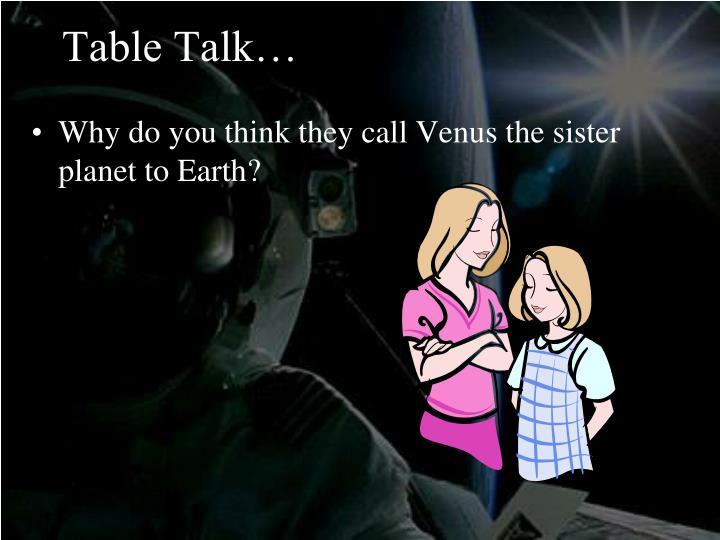 Table Talk…