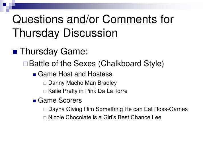 Questions and/or Comments for Thursday Discussion