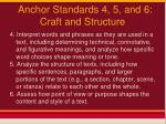 anchor standards 4 5 and 6 craft and structure