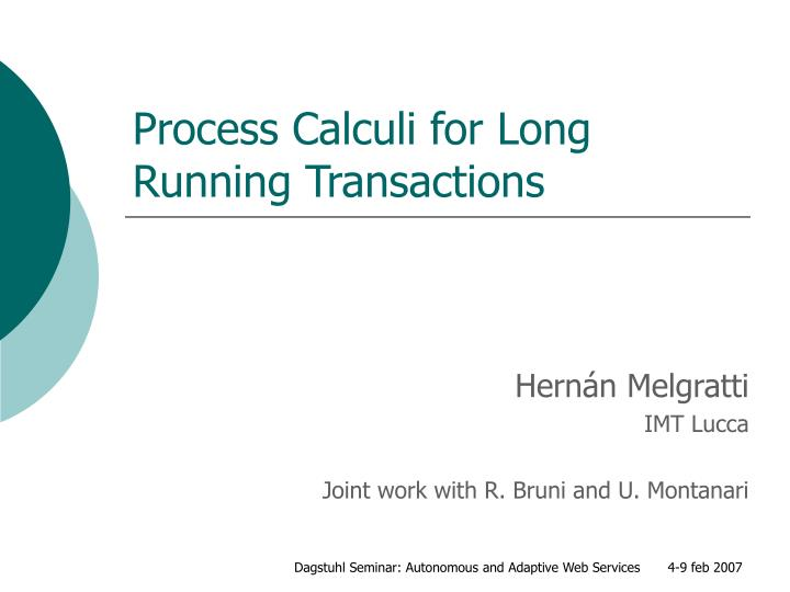 process calculi for long running transactions