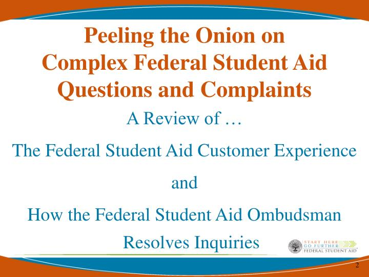 Peeling the onion on complex federal student aid questions and complaints