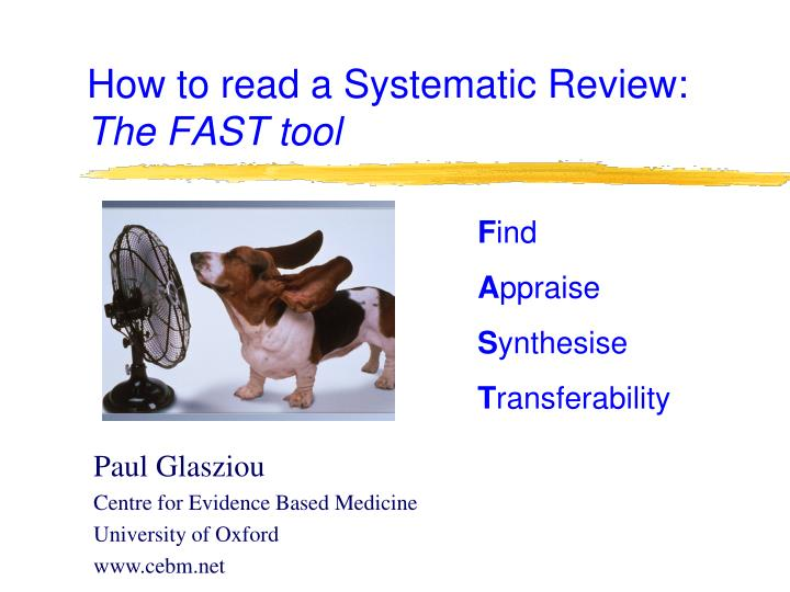 How to read a systematic review the fast tool