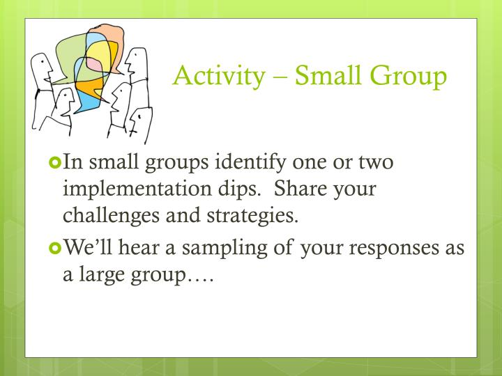 Activity – Small Group