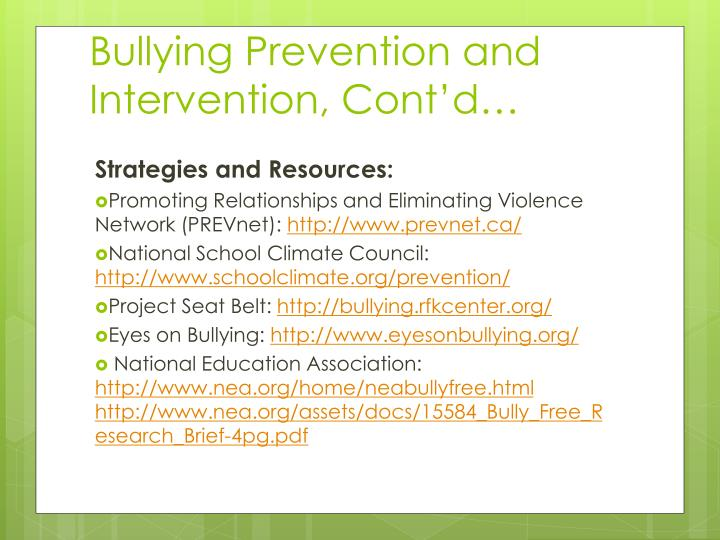 Bullying Prevention and Intervention, Cont'd…