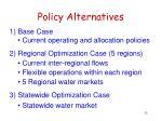 policy alternatives