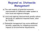 regional vs statewide management