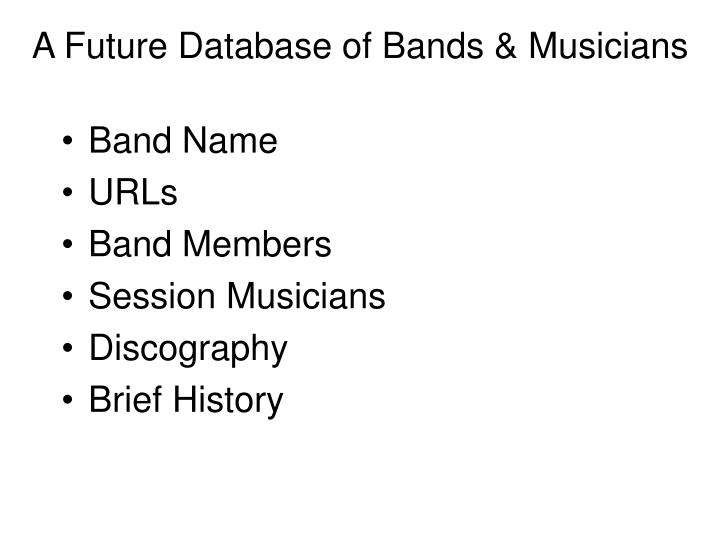A Future Database of Bands & Musicians