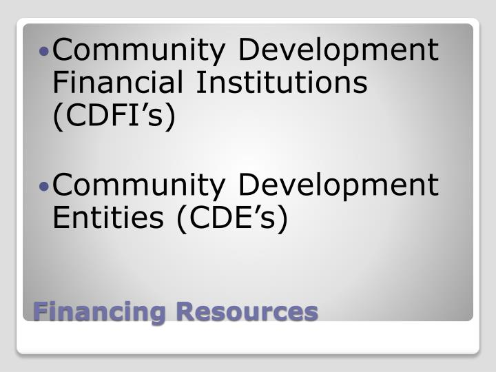 Community Development Financial Institutions (CDFI's)