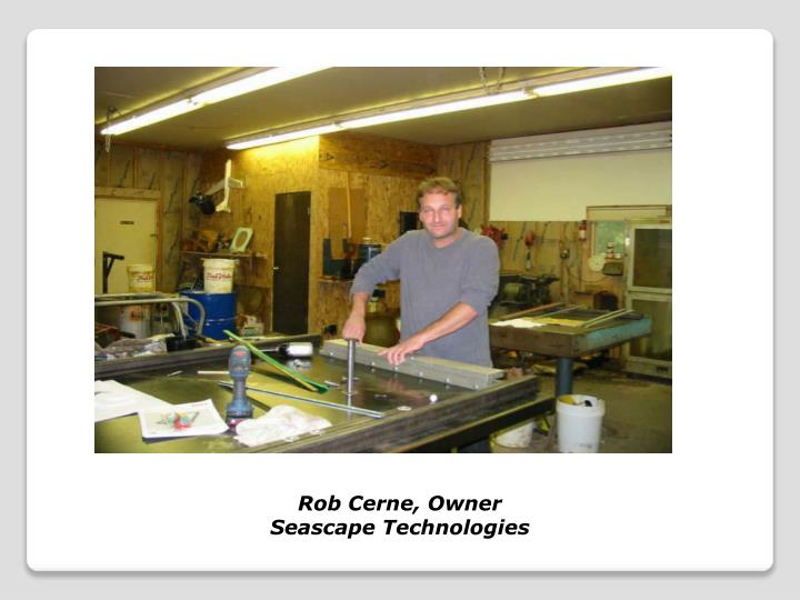 Rob Cerne, Owner