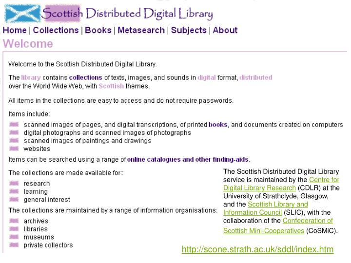 The Scottish Distributed Digital Library service is maintained by the