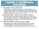 toward a theoretical synthesis