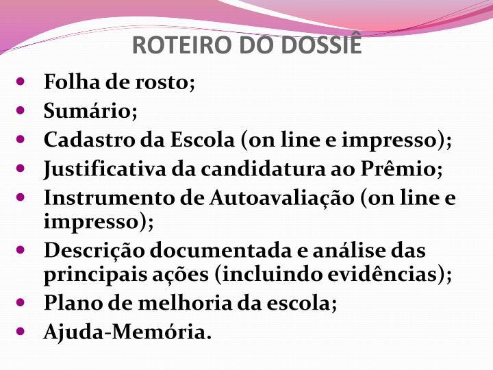 ROTEIRO DO DOSSIÊ