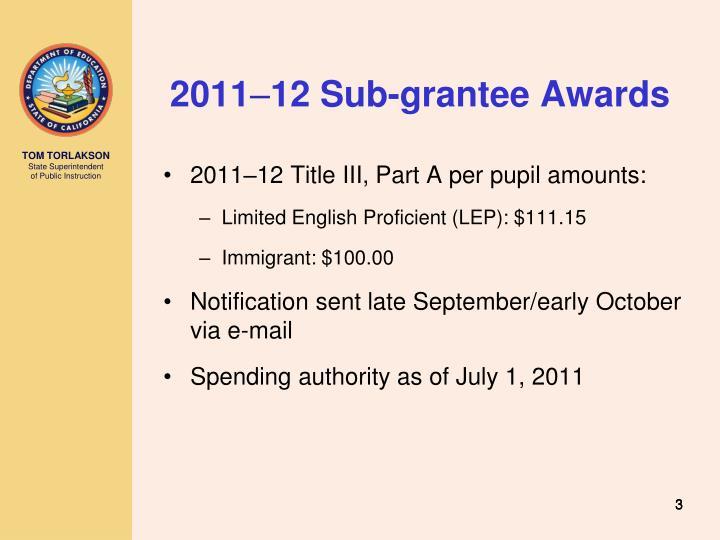 2011 12 sub grantee awards