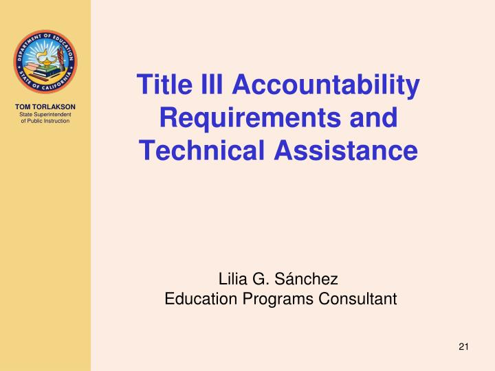 Title III Accountability Requirements and Technical Assistance