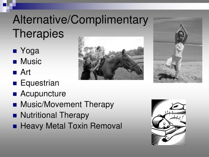 Alternative/Complimentary Therapies