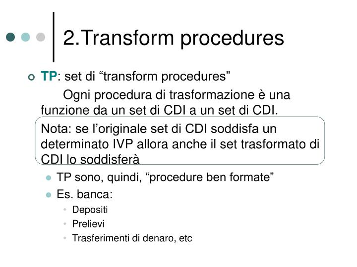 2.Transform procedures