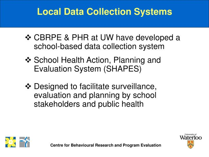 Local Data Collection Systems
