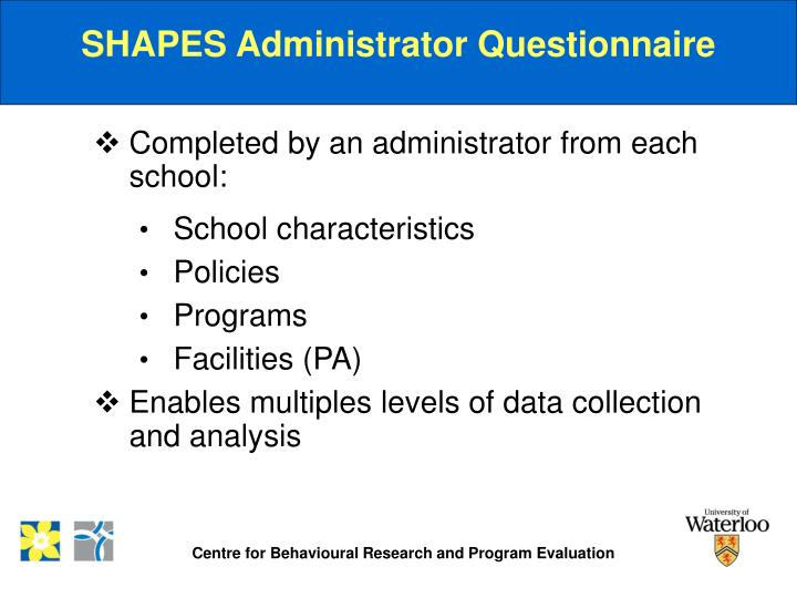 SHAPES Administrator Questionnaire