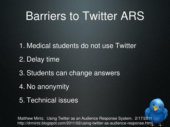 Barriers to Twitter ARS