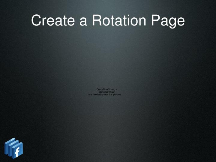 Create a Rotation Page