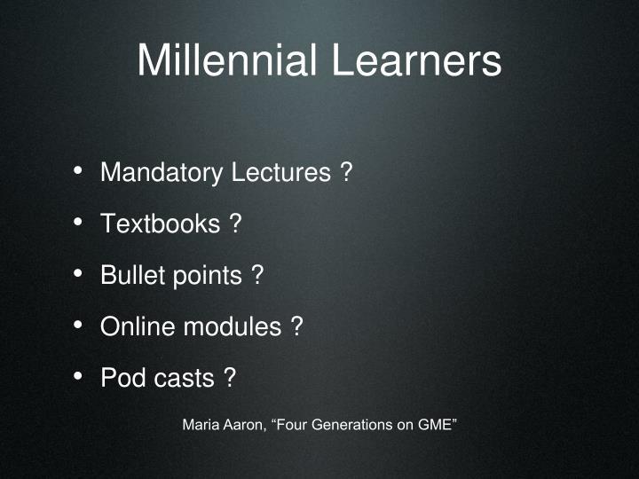 Millennial Learners