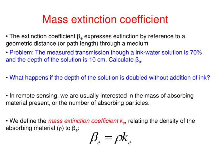 Mass extinction coefficient