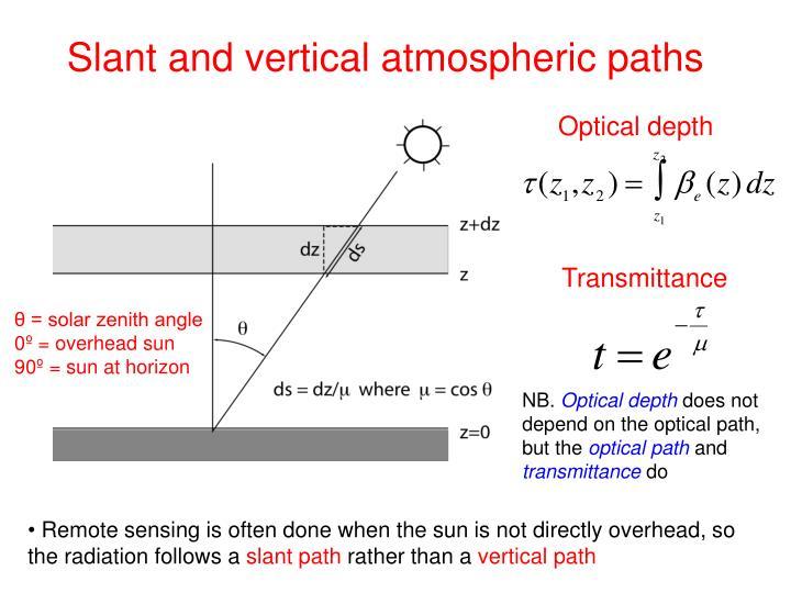 Slant and vertical atmospheric paths