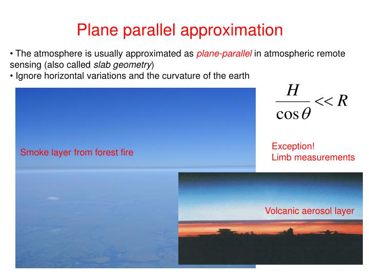 Plane parallel approximation