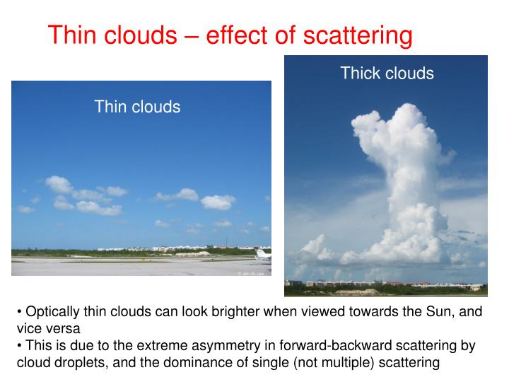 Thin clouds – effect of scattering